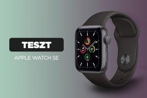 A megfizethető Apple Watch SE okosóra tesztje